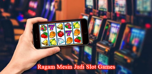 Judi Slot Games